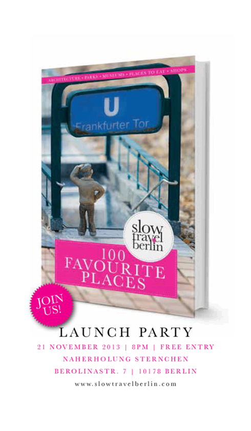 Slow Travel Berlin Guidebook Launch Party